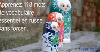 Vocabulaire : apprenez 118 mots essentiels en russe facilement !