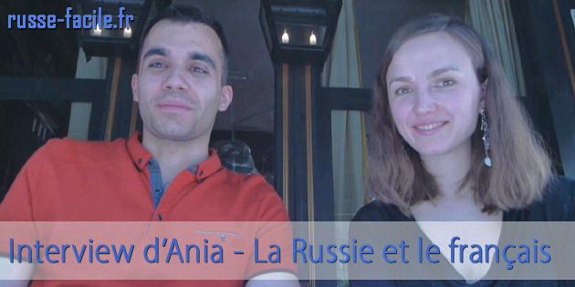 Interview d'Ania : La Russie et le français